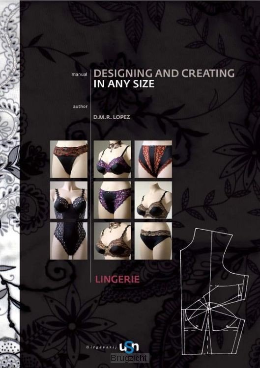 Lingerie / Designing and Creating in any size / Manual