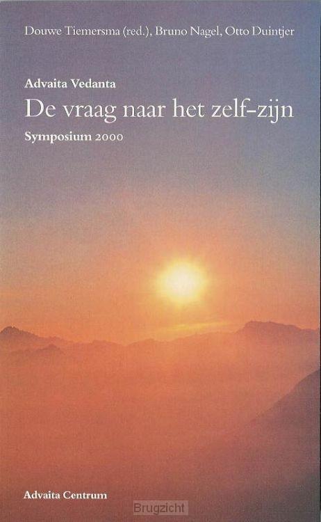 Advaita Vedanta - de vraag naar het zelf-zijn