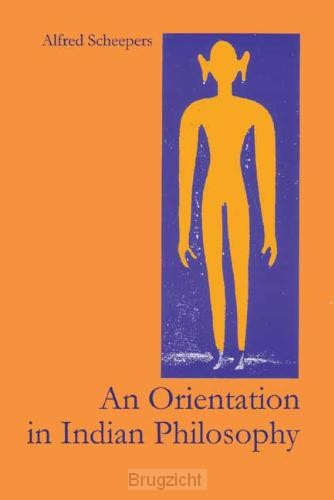 An Orientation In Indian Philosophy
