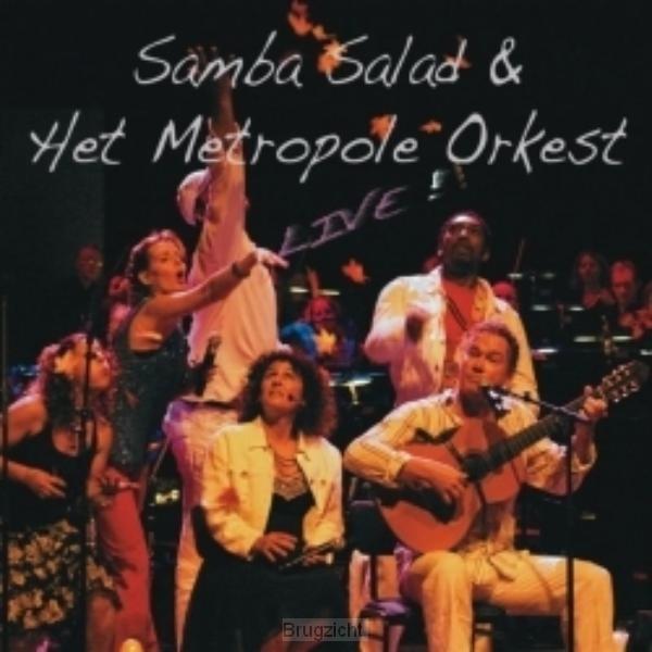Samba Salad & het Metropole Orkest