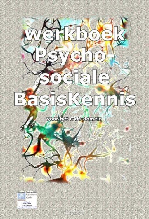 PsychoSociale BasisKennis voor het CAM-Domein