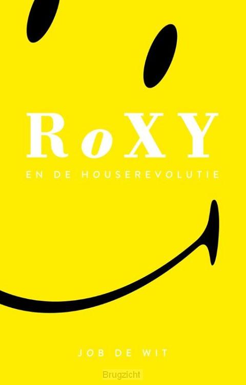 Roxy en de house revolutie