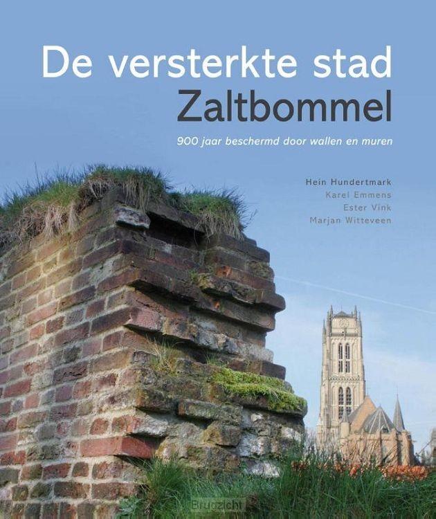 De versterkte stad Zaltbommel