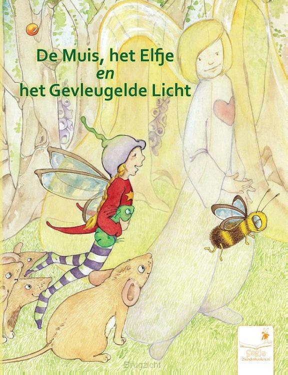 De muis, het elfje en het gevleugelde licht