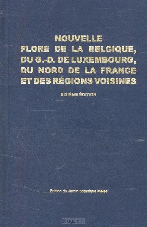 Nouvelle flore de la Belgique, du grand-duché de Luxembourg, du Nord de la France et des Régions voisines. Sixième édition, deuxième tirage corrigé