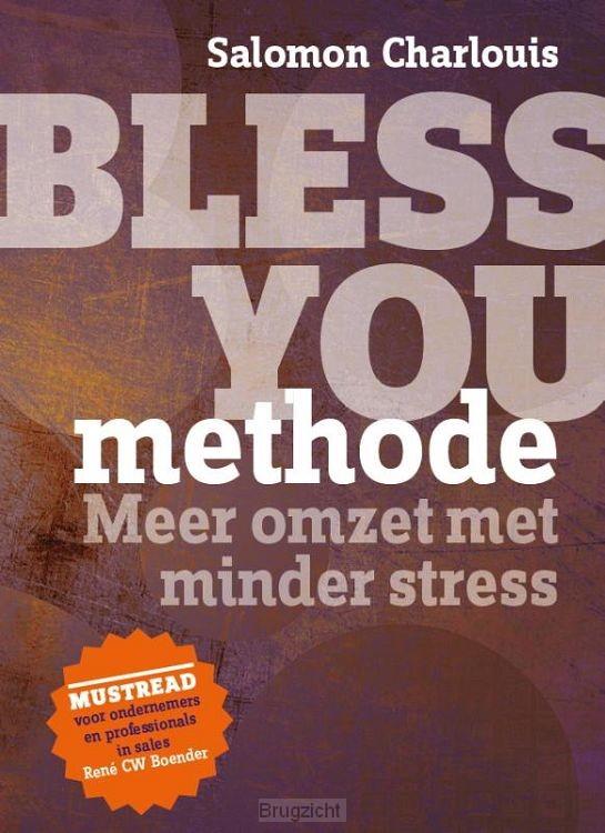Bless You methode