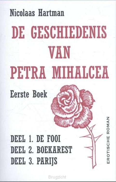 De geschiedenis van Petra Mihalcea / 1