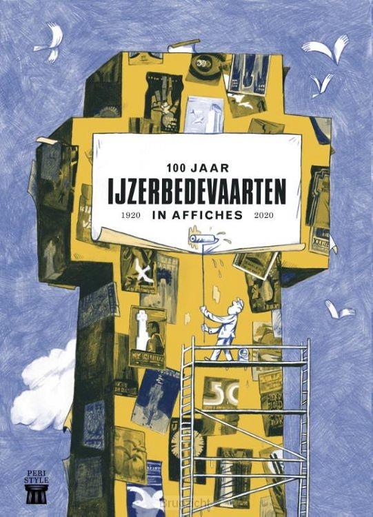 100 jaar IJzerbedevaarten in affiches