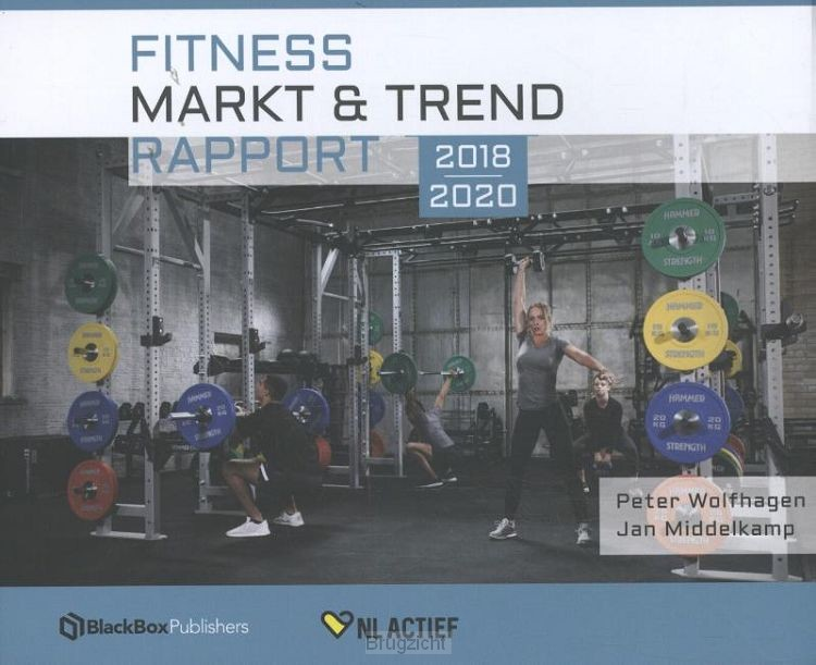 Fitness Markt & Trend Rapport 2018 - 2020