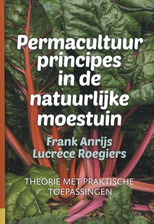 Permacultuurprincipes in de natuurlijke moestuin