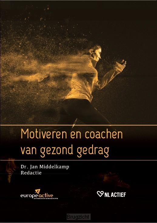 Motiveren en coachen van gezond gedrag