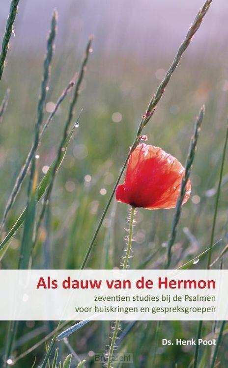 Als dauw van de Hermon (psalmen)