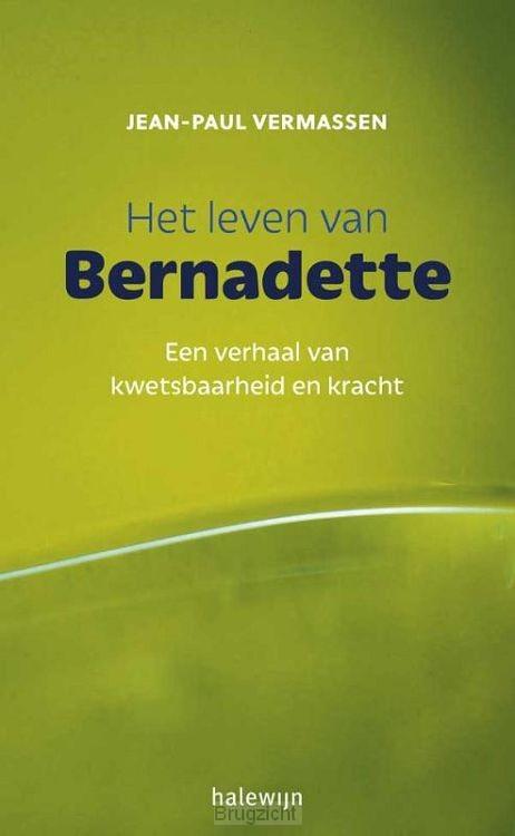 Het leven van Bernadette