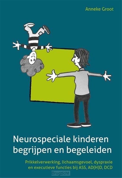 Neuro-speciale kinderen begrijpen en begeleiden