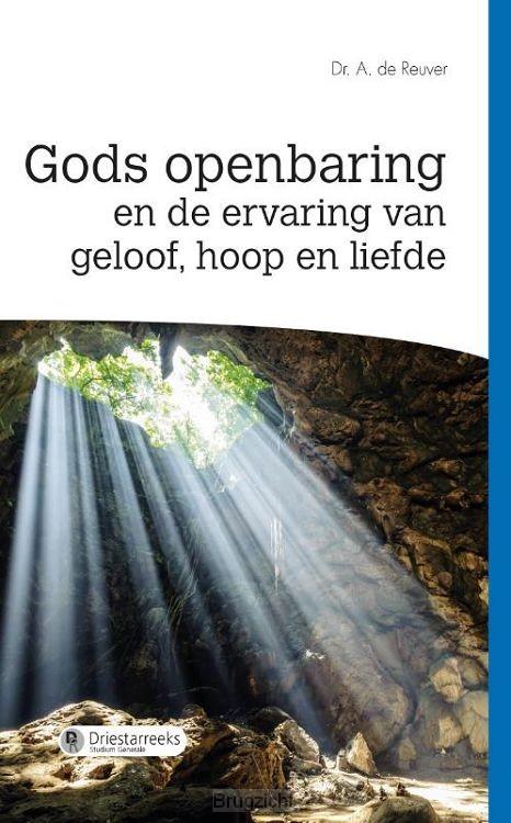 Gods openbaring en de ervaring van geloo