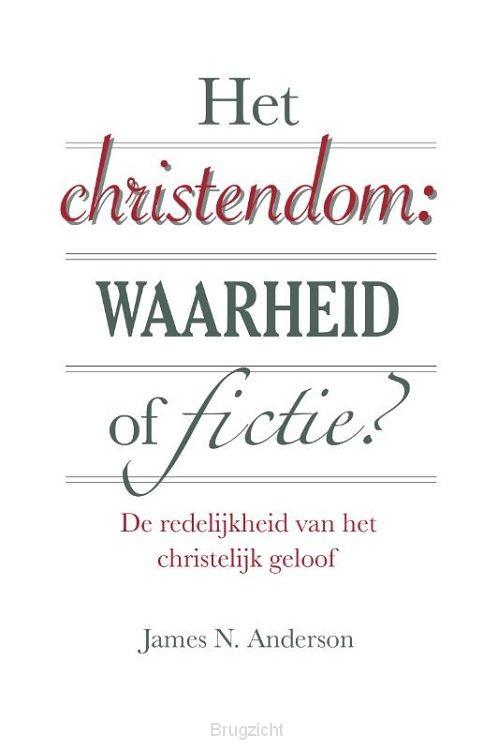 Het christendom: waarheid of fictie