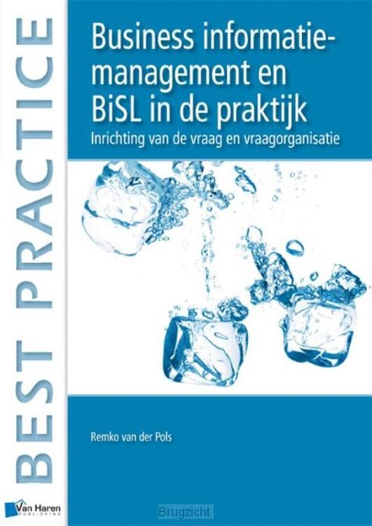 Business informatiemanagement en BiSL in de praktijk