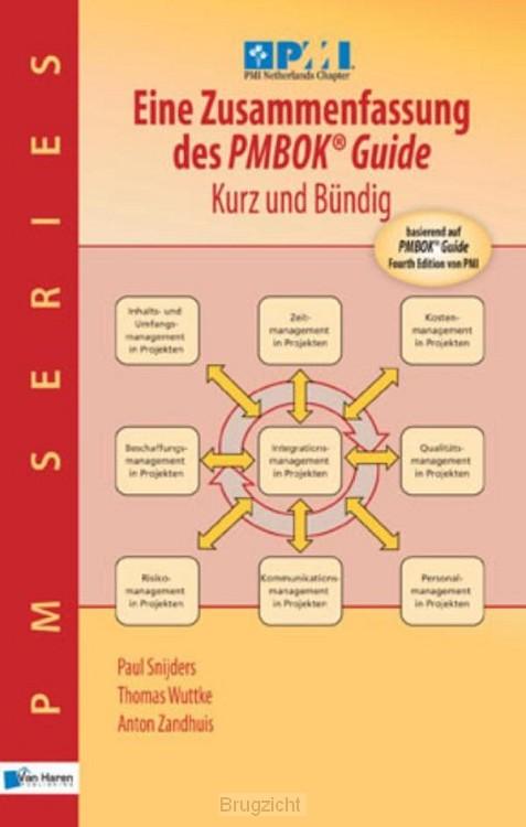 Eine Zusammenfassung des PMBOK guide / kurz und Bündig