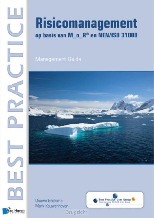 Risicomanagement op basisi van M_o_R en NEN/ISO 31000