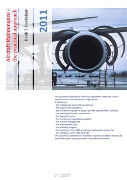 Aircraft maintenance the practical approach / 2011