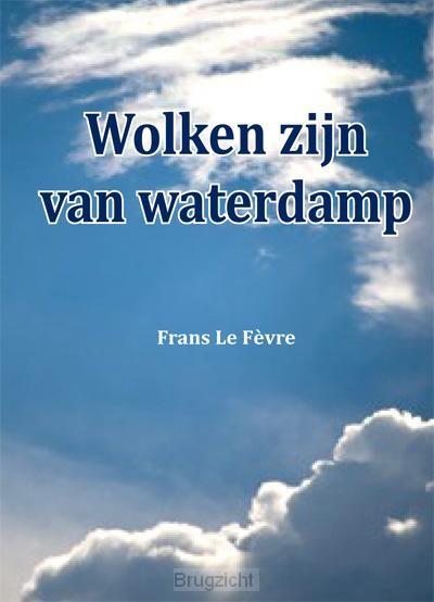 Wolken zijn van waterdamp