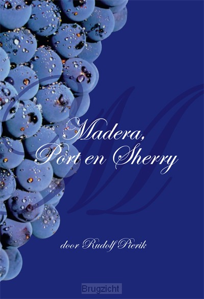 Madeira, port en sherry