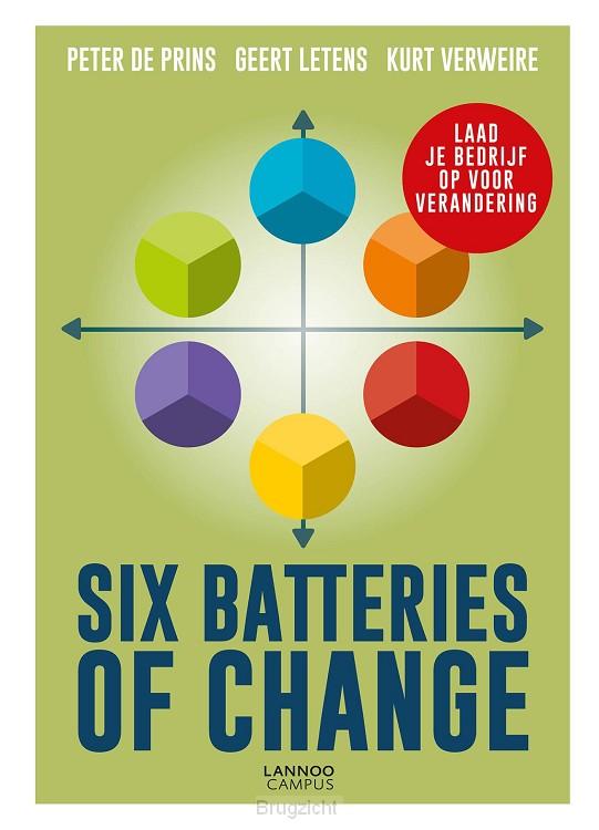 Six Batteries of Change