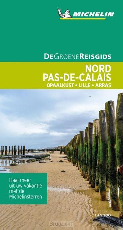 De Groene Reisgids - Nord / Pas-de-Calais