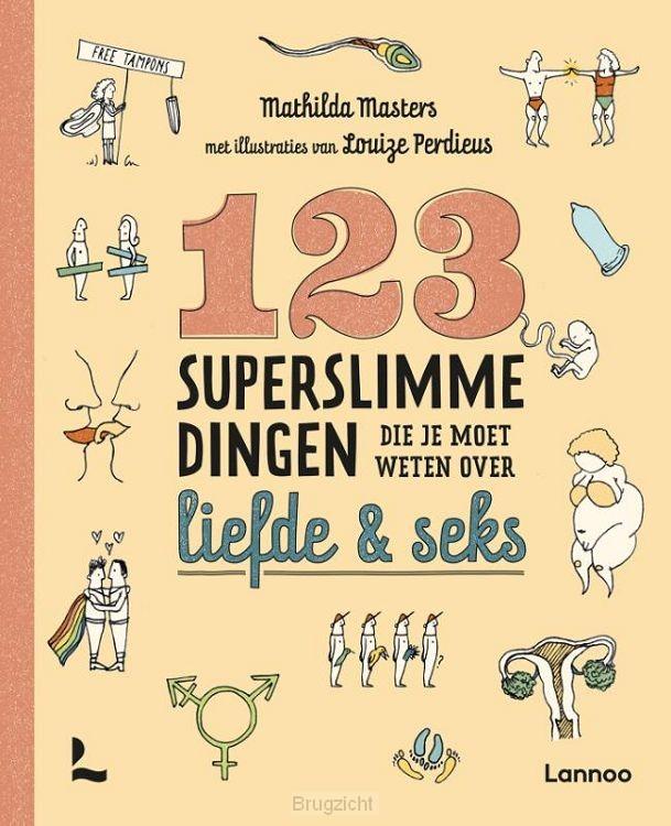 123 superslimme dingen die je moet weten over liefde en seks