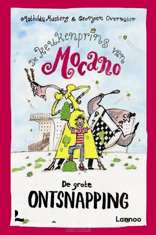 De keukenprins van Mocano IV - De grote ontsnapping