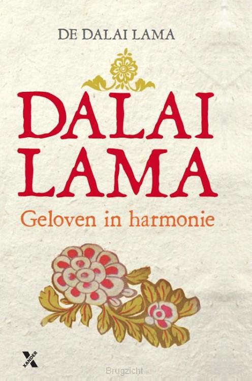 Geloven in harmonie / hoe de wereldreligies bij elkaar kunnen komen