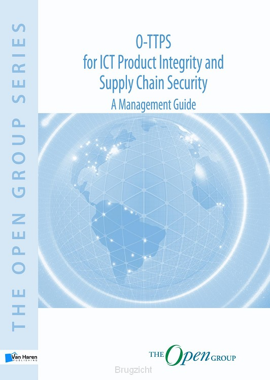 O-TTPS: for ICT Product Integrity and Supply Chain Security
