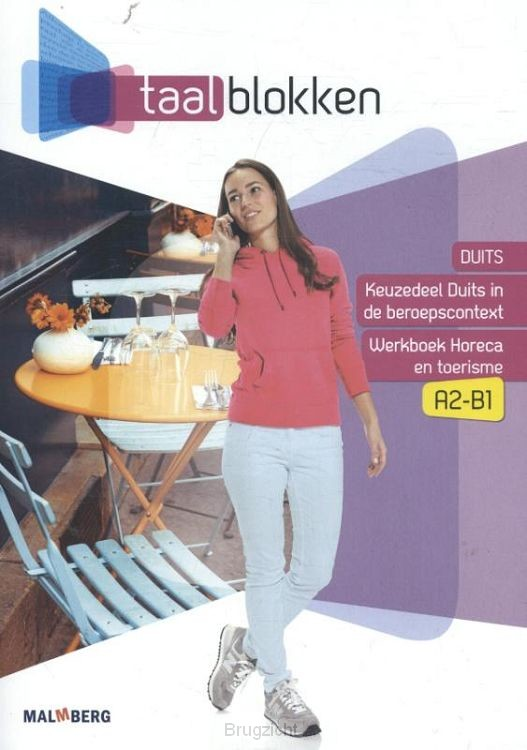 Horeca en toerisme A2-B1 / Taalblokken / Werkboek