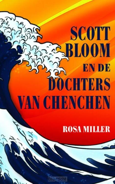 Scott Bloom en de Dochters van Chenchen