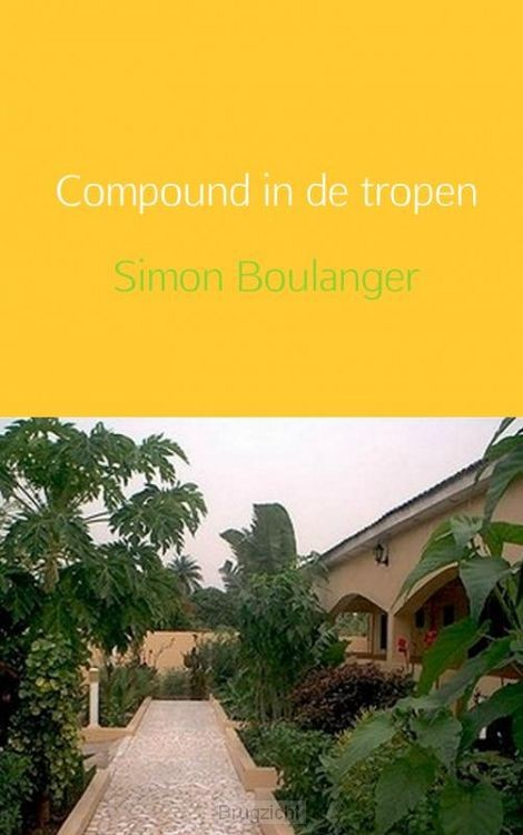 Compound in de tropen