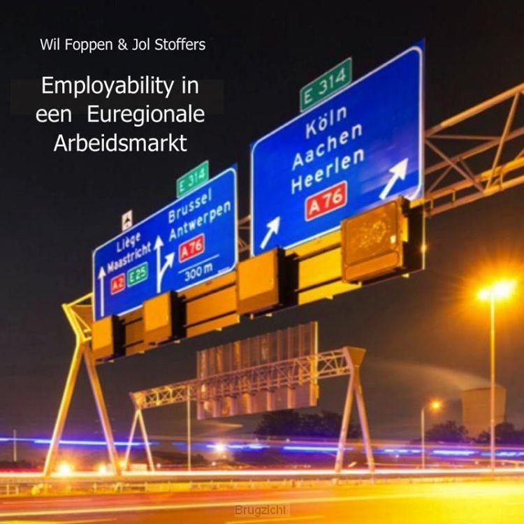 Employability in een Euregionale aArbeidsmarkt
