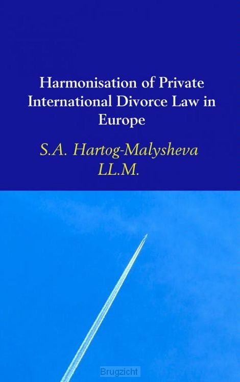 Harmonisation of Private International Divorce Law in Europe