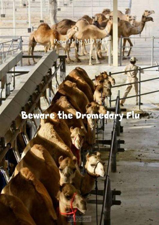 Beware the Dromedary Flu