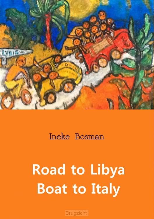 Road to Libya boat to Italy