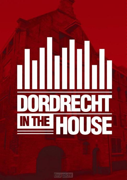 Dordrecht in the House
