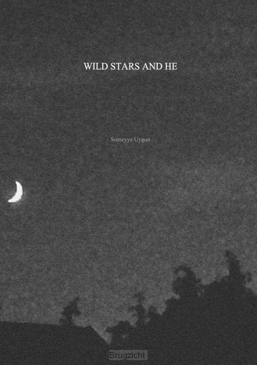 Wild stars and he