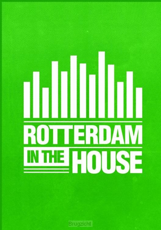 Rotterdam in the house
