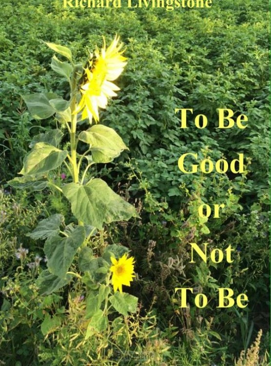 To be good or not to be