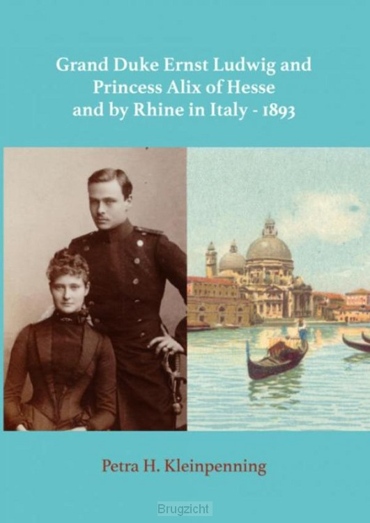 Grand Duke Ernst Ludwig and Princess Alix of Hesse and by Rhine in Italy - 1893