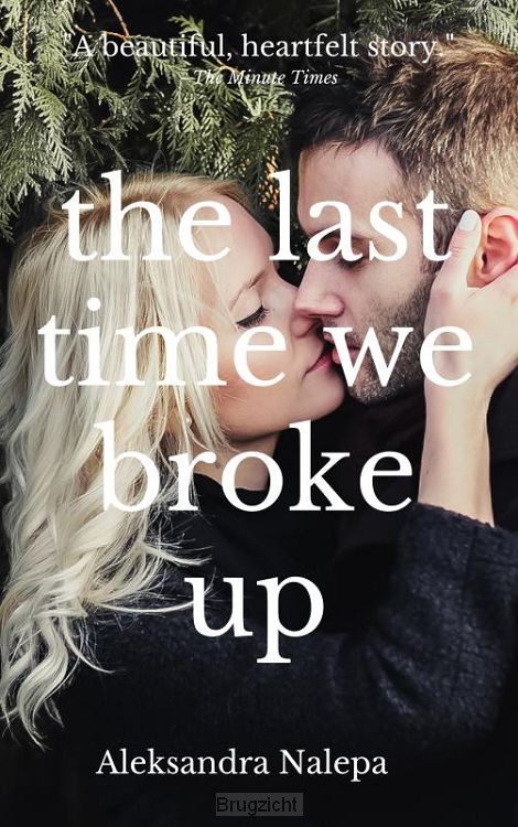 The last time we broke up