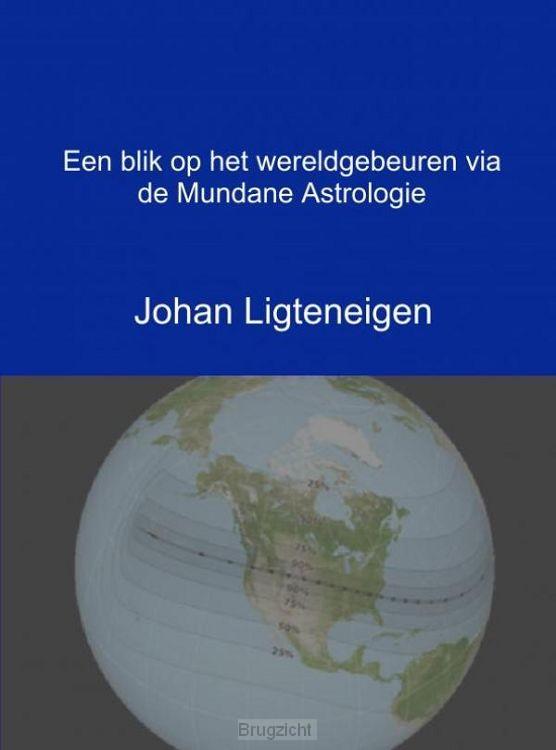 Een blik op het wereldgebeuren via de Mundane Astrologie