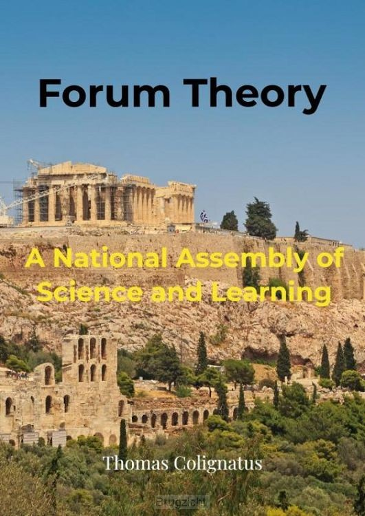 Forum Theory & A National Assembly of Science and Learning