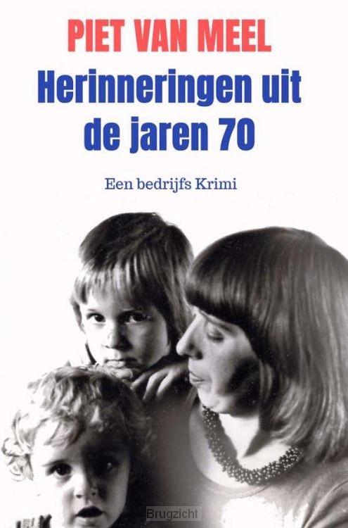 Herinneringen uit de jaren 70