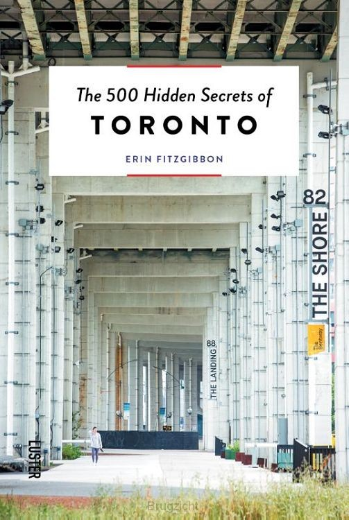 The 500 Hidden Secrets of Toronto
