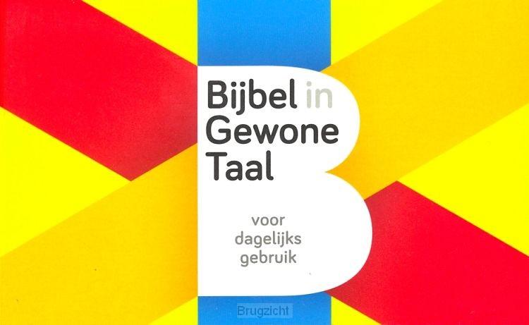 Bijbel in gewone taal voor dagelijks geb
